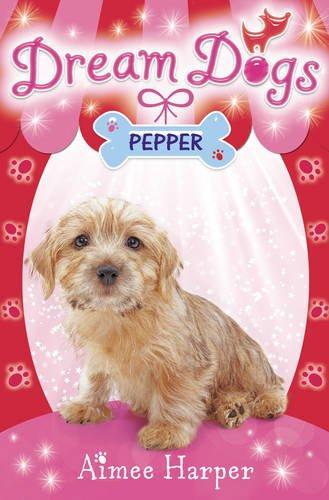 Pepper (Dream Dogs, Bk. 1)