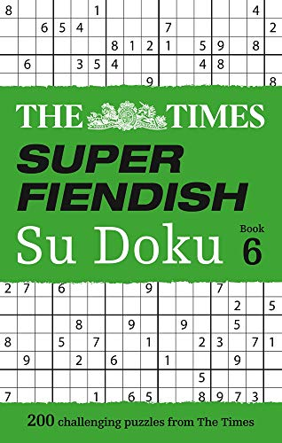 The Times Super Fiendish Su Doku (Bk. 6)