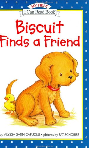 Biscuit Finds A Friend (My First I Can Read Book)