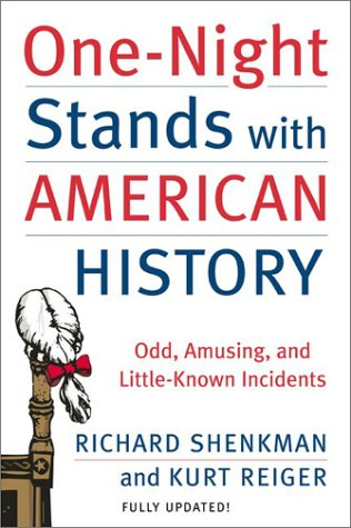 One-Night Stands with American History (Revised Edition): Odd, Amusing, and Little-Known Incidents