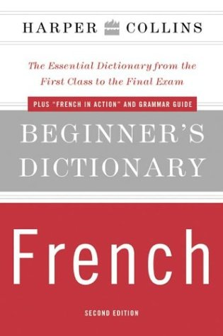 HarperCollins Beginner's French Dictionary (2 Edition)
