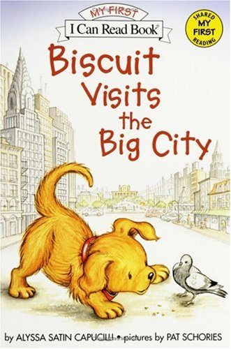 Biscuit Visits The Big City (My First I Can Read Book )