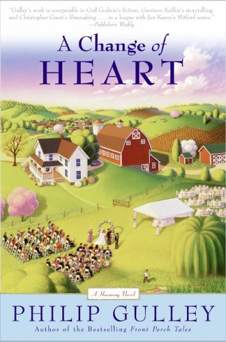 A Change of Heart: A Harmony Novel (Softcover)