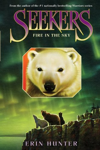 Fire In The Sky (Seekers, Bk. 5)