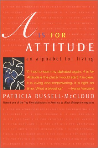 A Is For Attitude: An Alphabet for Living