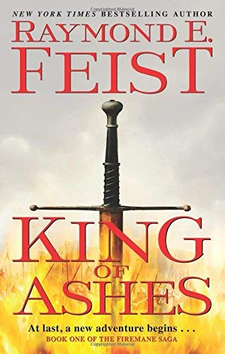 King of Ashes (The Firemane Saga, Bk. 1)