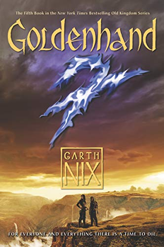 Goldenhand (Old Kingdom, Bk. 5)