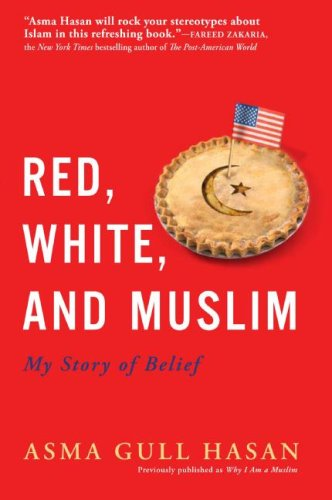 Red, White, and Muslim: My Story of Belief