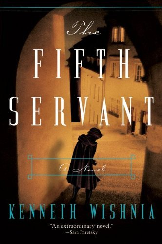 The Fifth Servant: A Novel