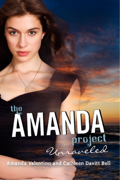 Unraveled (The Amanda Project, Bk. 4)