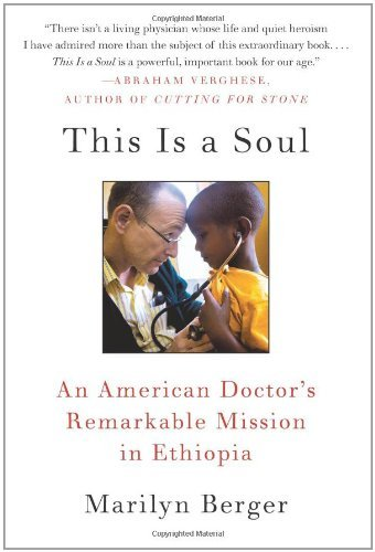 This Is a Soul: An American Doctor's Remarkable Mission in Ethiopia