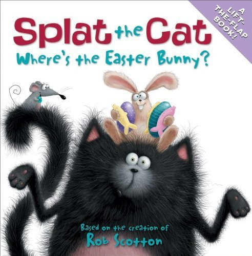 Where's The Easter Bunny? (Splat The Cat)