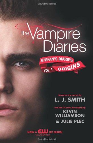 Stefan's Diaries: Origins (Vampire Diaries, Volume 1)