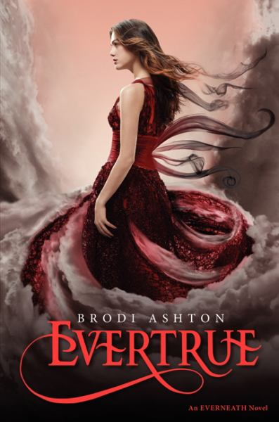 Evertrue (Everneath Series, Book 3)