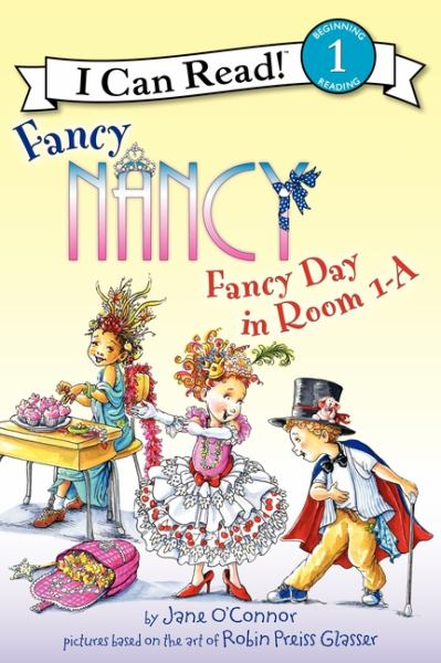 Fancy Day in Room 1-A (Fancy Nancy, I Can Read! Level 1)