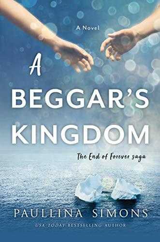 A Beggar's Kingdom (End of Forever Saga, Bk. 2) (Paperback)