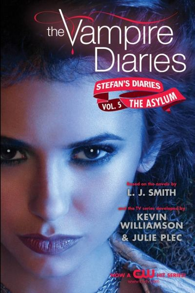 Stefan's Diaries: The Asylum (Vampire Diaries- Vol.5)