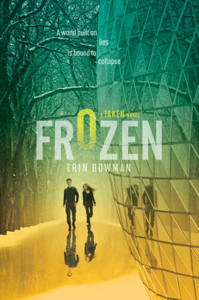 Frozen (A Taken Novel)