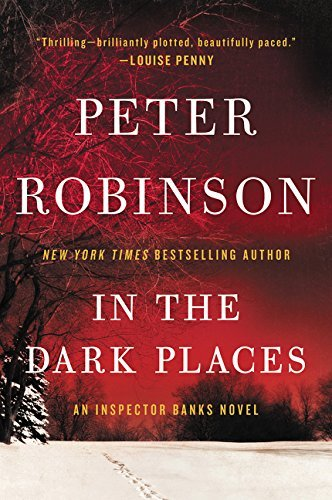 In the Dark Places (Inspector Banks Novels, Bk. 22)