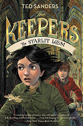 The Starlit Loom (The Keepers, Bk. 4)