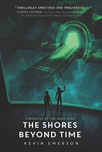 The Shores Beyond Time (Chronicle of the Dark Star, Bk. 3)