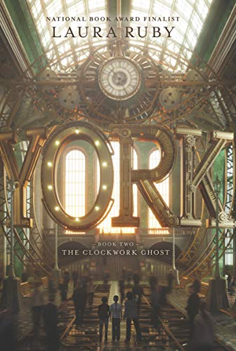 The Clockwork Ghost (York, Bk. 2)