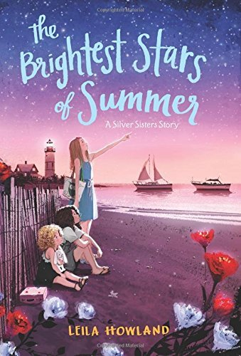 The Brightest Stars of Summer (Silver Sisters, Bk. 2)
