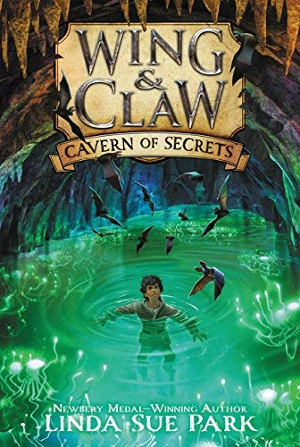 Cavern of Secrets (Wing & Claw, Bk. 2)
