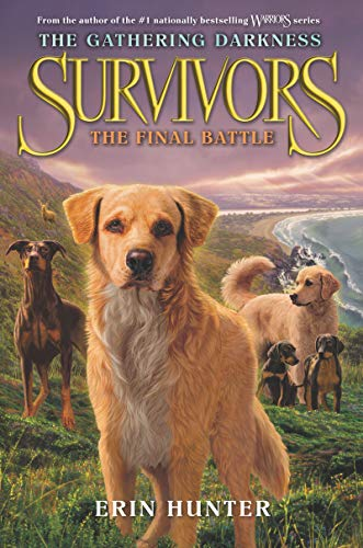 Survivors: The Final Battle (The Gathering Darkness, Bk. 6)