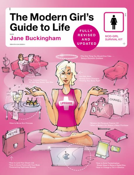 The Modern Girl's Guide to Life (Fully Revised and Updated)