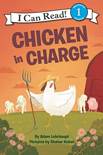 Chicken in Charge (I Can Read Level 1)