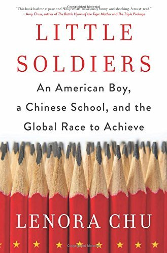 Little Soldiers: An American Boy, a Chinese School, and the Global Race to Achieve