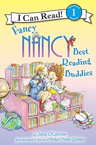 Best Reading Buddies (Fancy Nancy,I Can Read! Level 1)