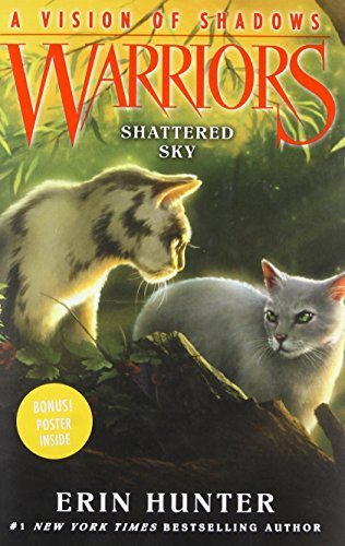 Shattered Sky (Warriors: A Vision of Shadows, Bk. 3)