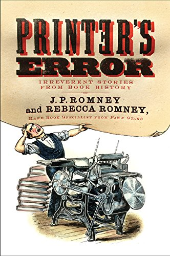 Printer's Error: Irreverent Stories from Book History
