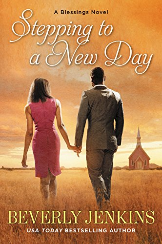 Stepping to a New Day (Blessings, Bk. 7)