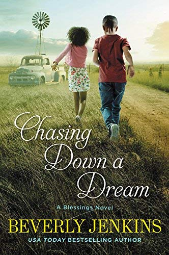 Chasing Down a Dream (A Blessings Novel)