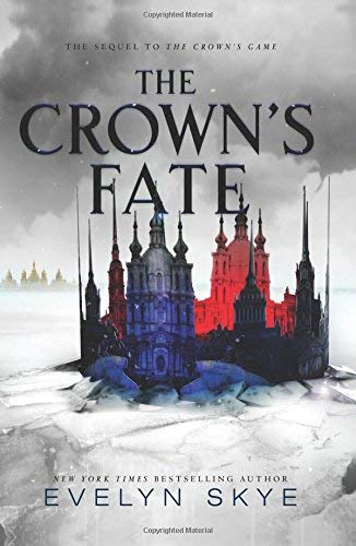 The Crown's Fate (Crown's Game, Bk. 2)