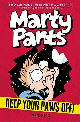 Keep Your Paws Off! (Marty Pants, Bk. 2)