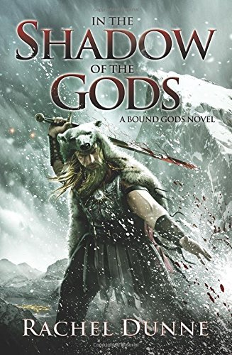 In the Shadow of the Gods (A Bound Gods Novel)