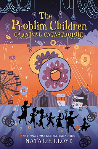 Carnival Catastrophe (The Problim Children, Bk. 2)