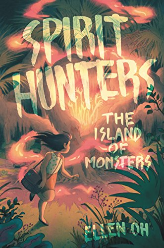 The Island of Monsters (Spirit Hunters Bk. 2)