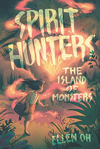 The Island of Monsters (Spirit Hunters, Bk. 2)