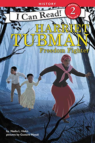 Harriet Tubman: Freedom Fighter (I Can Read! Level 2)