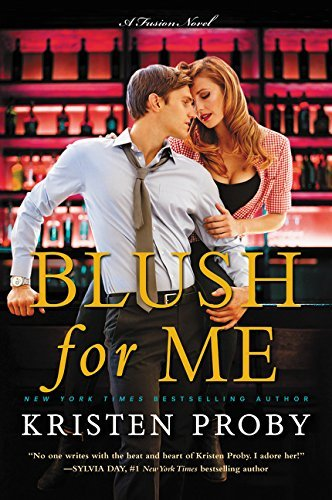 Blush for Me (The Fusion Series, Bk. 3)