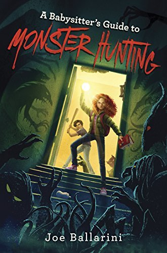 A Babysitter's Guide to Monster Hunting (Bk. 1)