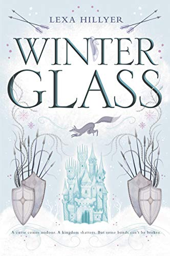 Winter Glass (Spindle Fire, Bk. 2)