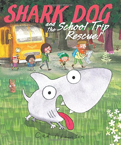 Shark Dog and the School Trip Rescue!
