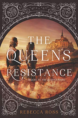 The Queen's Resistance (The Queen's Rising, Bk. 2)