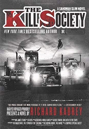 The Kill Society (A Sandman Slim Novel)